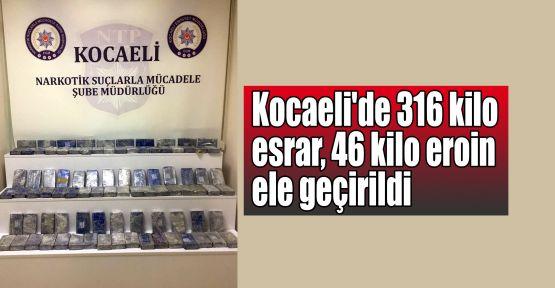 Kocaeli'de 316 kilo esrar, 46 kilo eroin ele geçirildi