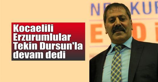 Kocaelili Erzurumlular Tekin Dursun'la devam dedi