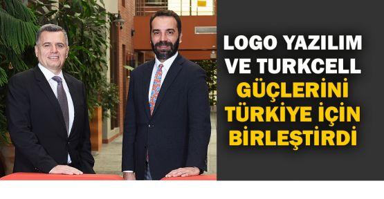 Logo Yazılım ve Turkcell güçlerini Türkiye için birleştirdi