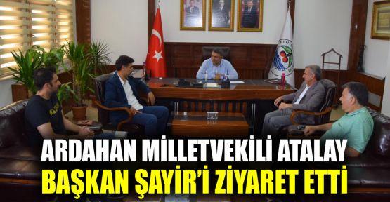 Milletvekili Atalay'dan Başkan Şayir'e ziyaret