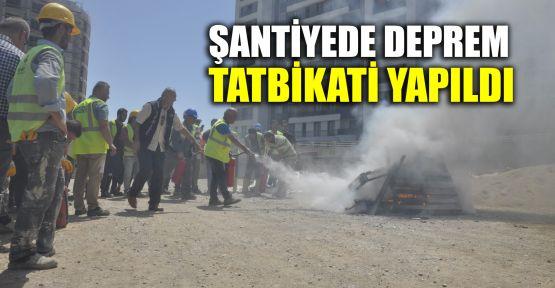 Şantiyede deprem tatbikati yapıldı