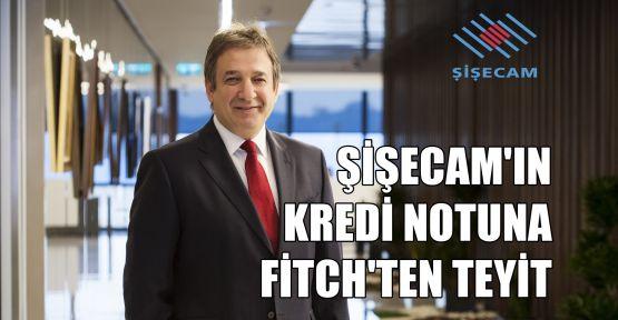 Şişecam'ın kredi notuna Fitch'ten teyit