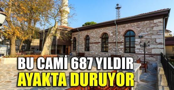 Tarihi Orhan Cami 687 yıldır ayakta duruyor