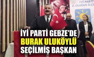 İYİ Parti Gebze'de, Uluköylü seçilmiş başkan