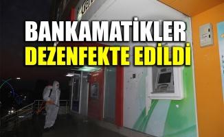Bankamatikler dezenfekte edildi