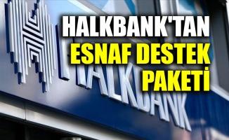 Halkbank'tan Esnaf Destek Paketi