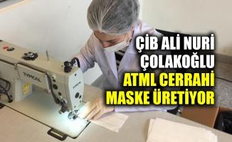 ÇİB Ali Nuri Çolakoğlu ATML cerrahi maske üretiyor