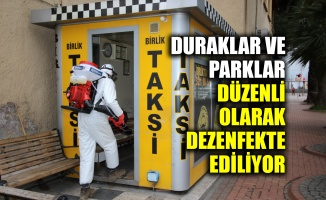 Duraklar ve parklar düzenli olarak dezenfekte ediliyor