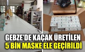 Gebze'de kaçak üretilen 5 bin maske ele geçirildi