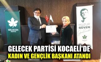 Gelecek Partisi Kocaeli'de kadın ve gençlik başkanı atandı