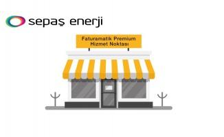 Sepaş Enerji, fatura tahsilatlarını Faturamatik Premium Hizmet Noktaları'na devretti