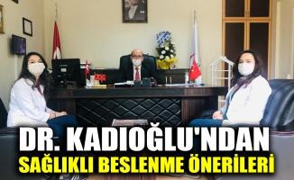 Gebze İlçe Sağlık Müdürü Dr. Kadıoğlu'ndan sağlıklı beslenme önerileri