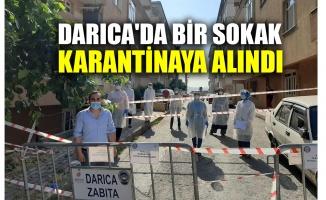 Darıca'da bir sokak karantinaya alındı