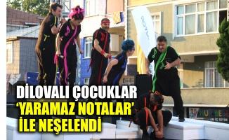 Dilovalı çocuklar 'Yaramaz Notalar' ile neşelendi