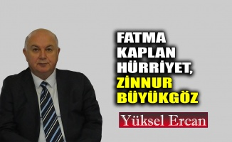 Fatma Kaplan Hürriyet-Zinnur Büyükgöz