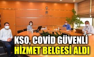 KSO, Covid Güvenli Hizmet Belgesi aldı