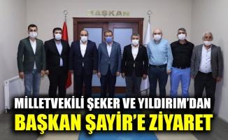 Milletvekili Şeker ve Yıldırım'dan Başkan Şayir'e ziyaret