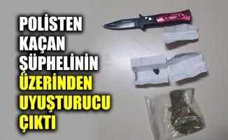 Polisten kaçan şüphelinin üzerinden uyuşturucu çıktı