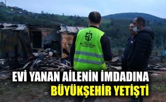 Evi yanan ailenin imdadına Büyükşehir yetişti