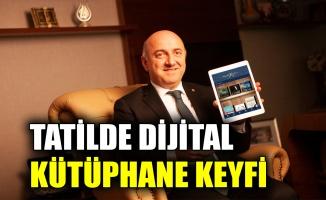 Tatilde Dijital Kütüphane keyfi