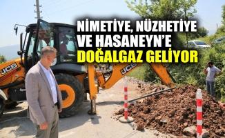 Nimetiye, Nüzhetiye ve Hasaneyn'e doğalgaz geliyor