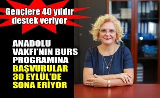Anadolu Vakfı'nın burs programına başvurular 30 Eylül'de sona eriyor