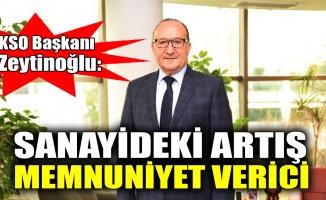 KSO Başkanı Zeytinoğlu: Sanayideki artış memnuniyet verici
