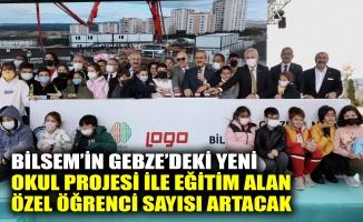 BİLSEM'in Gebze'deki yeni okul projesi ile eğitim alan özel öğrenci sayısı artacak