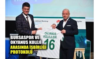 Bursaspor ve Okyanus Koleji arasında işbirliği protokolü