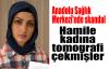 Anadolu Sağlık Merkezi'nde skandal:Hamile kadına tomogrofi çekmişler