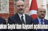 Bakan Soylu'dan Kayseri açıklaması