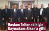 Başkan Toltar ekibiyle Kaymakam Alkan'a gitti