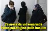 Çayırova'da yol kenarında fuhuş pazarlığına polis baskını
