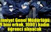 Emniyet Genel Müdürlüğü:9 bini erkek, 1000'i kadın öğrenci alınacak