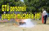 GTÜ personeli yangınla mücadele etti