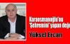 Karaosmanoğlu'nu 'Şehremini' yapan değer