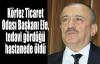 Körfez Ticaret Odası Başkanı Efe, tedavi gördüğü hastanede öldü