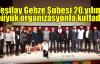 Yeşilay Gebze 20.yılını büyük organizasyonla kutladı