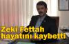 Zeki Fettah hayatını kaybetti