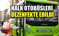 Halk otobüsleri dezenfekte edildi