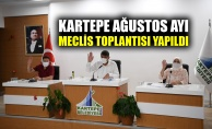 Kartepe Ağustos ayı meclis toplantısı yapıldı