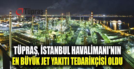 Tüpraş, İstanbul Havalimanı'nın en büyük jet yakıtı tedarikçisi oldu