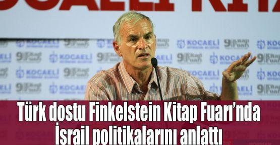 Türk dostu Finkelstein Kitap Fuarı'nda İsrail politikalarını anlattı