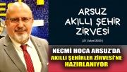 Necmi hoca, Arsuz'da Akıllı Şehirler Zirvesi'ne hazırlanıyor