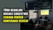 Türk Ocakları'nda Corona virüsü konulu konferans verildi