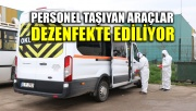 Personel taşıyan araçlar dezenfekte ediliyor