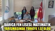 Darıca Fen Lisesi Matematik yarışmasında Türkiye 1'ncisi oldu