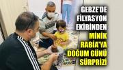 Gebze'de filyasyon ekibinden minik Rabia'ya doğum günü sürprizi