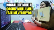Kocaeli'de Mutlu çocuk, mutlu aile eğitimi veriliyor