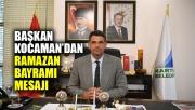 Başkan Kocaman'dan Ramazan Bayramı mesajı